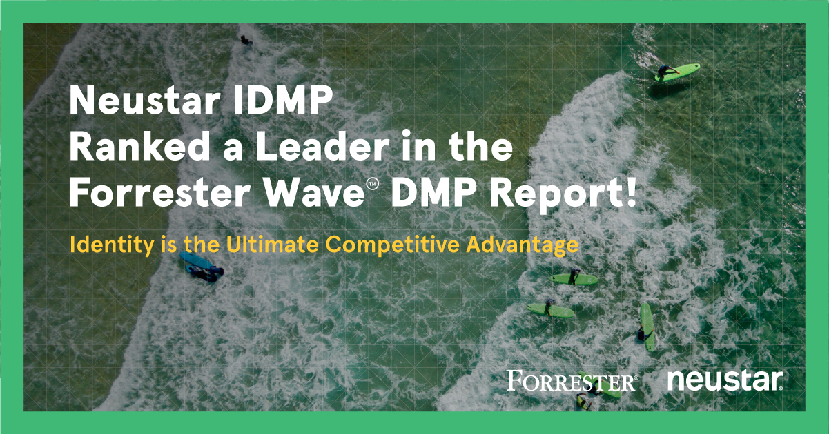 Neustar IDMP Named a 'Leader' in Recent Forrester Wave